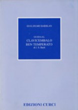 Barblan, G. : Guida al Clavicembalo ben temperato di Bach