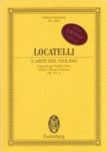 Locatelli, P. A. : L'Arte del Violino. Concerti per Violino solo, Archi e Basso continuo op. 3/1-4. Partitura tascabile. Urtext