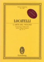 Locatelli, P. A. : L'Arte del Violino. Concerti per Violino solo, Archi e Basso continuo op. 3/5-8. Partitura tascabile. Urtext