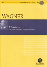 Wagner, R. : 2 Overtures: The Flying Dutchman, The Mastersingers. Partitura tascabile. Partitura tascabile + Cd