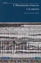 AA.VV. : L'Illuminismo francese e la musica