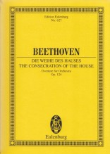 Beethoven, L. v. : The Consecration of the House. Ouverture for Orchestra op. 124. Partitura tascabile