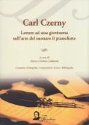 Czerny, C. : Lettere ad una giovinetta sull'arte del suonare il Pianoforte