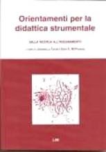 AA.VV. : Orientamenti per la didattica strumentale. Dalla ricerca all'insegnamento