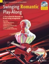 AA.VV. : Swinging Romantic. Play-Along. 12 Pieces from the Romantic Era in easy swing arrangements, for Violin + CD