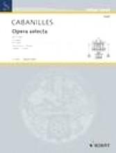 Cabanilles, J. : Opera selecta per Organo, vol. 1