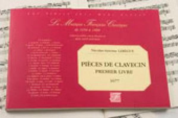 Lebègue, N.-A. : Pièces de Clavecin. Premier livre (Paris, 1677). Facsimile