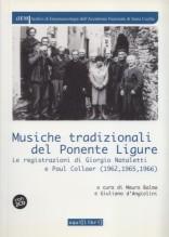 AA.VV. : Musiche tradizionali del Ponente Ligure. Le registrazioni di Giorgio Nataletti e Paul Collaer (1962, 1965, 1966)
