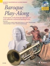 AA.VV. : Baroque Play-Along. 12 favourite works from the Baroque era, with authentic orchestral backing tracks, for Trumpet + CD