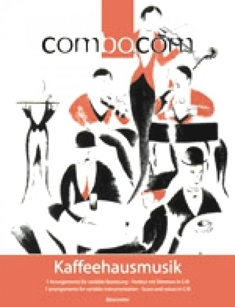 AA.VV. : Combocom: Kaffeehausmusik. 7 Arrangements for variable instrumentation. Score and parts in C/Bb/ Eb