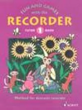 AA.VV. : Fun and Games with the Recorder. Method for Soprano recorder
