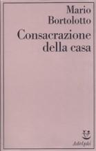 Bortolotto, M. : Consacrazione della casa