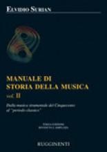 Surian, E. : Manuale di storia della musica. Vol. 2: dalla musica strumentale del Cinquecento al periodo classico