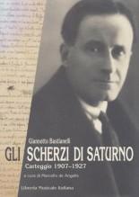 Bastianelli, G. : Gli scherzi di Saturno. Carteggio 1907-1927