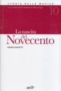 Salvetti, G. : Storia della musica. Vol. 10: La nascita del Novecento