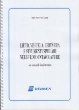 Tonazzi, B. : Liuto, Vihuela, Chitarra e strumenti similari nelle loro intavolature con cenni sulle loro letterature