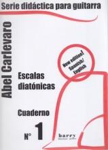Carlevaro, A. : Cuaderno I: escalas diatonicas, per Chitarra