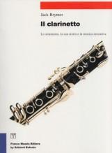 Brymer, J. : Il Clarinetto. Lo strumento, la sua storia e la tecnica esecutiva