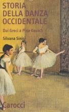 Sinisi, S. : Storia della danza occidentale. Dai Greci a Pina Bausch
