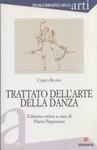 Blasis, C. : Trattato dell'arte della danza