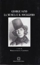AA.VV. : George Sand. La musica e il socialismo. A cura di M. Caroprese