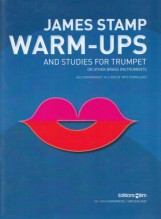 Stamp, J. : Warm-ups + Studies for Trumpet and other brass instruments