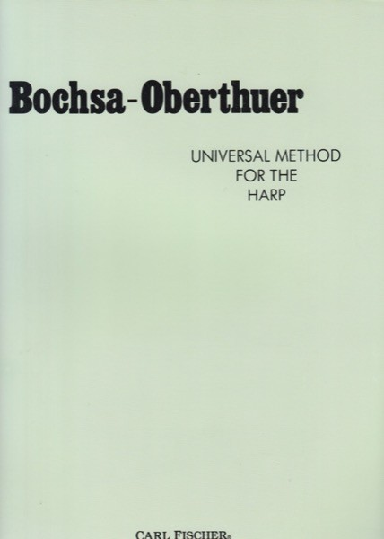 Bochsa, R.N.C. - Oberthuer, C.H. : Universal Method for Harp