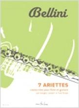 Bellini, Vincenzo : 7 Ariettes for Flute and Guitar
