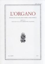 AA.VV. : L'Organo. Rivista di cultura organaria e organistica. Anno XLVII. Ricordo del Maestro Luigi Ferdinando Tagliavini