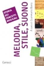AA.VV. : Storia dei concetti musicali. Melodia, Stile, Suono. A cura di G. Borio