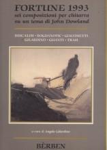 AA.VV. : Fortune 1993. 6 composizioni per Chitarra su un tema di J. Dowland
