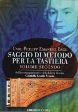 Bach, C.P.E. : Saggio di metodo per la tastiera, vol. II: che tratta dell'accompagnamento e della libera fantasia
