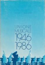 Moffa, R. – Pugliaro, G. : Unione Musicale 1946-1986