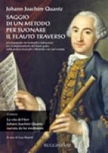 Quantz, J.J. : Saggio di un metodo per suonare il Flauto traverso accompagnato da molteplici indicazioni per il miglioramento del buon gusto nella pratica musicale