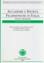 AA.VV. : Accademie e società filarmoniche in Italia. Studi e ricerche, vol. 6
