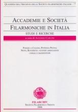 AA.VV. : Accademie e società filarmoniche in Italia. Studi e ricerche, vol. 7