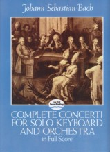 Bach, J.S. : Complete Concerti for Solo Keyboard and Orchestra in Full Score