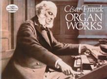 Franck, C. : Opere per Organo