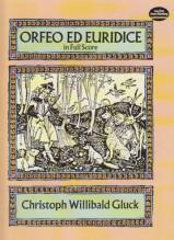 Gluck, C.W. : Orfeo ed Euridice. Partitura