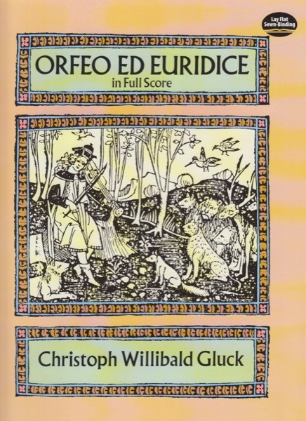 Gluck, Christoph Willibald : Orfeo ed Euridice. Partitura
