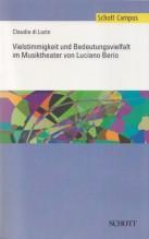 Di Luzio, C. : Vielstimmigkeit und Bedeutungsvielfalt im Musiktheater von Luciano Berio