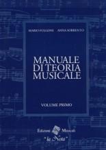Fulgoni, M. - Sorrento, A. : Manuale di Teoria musicale, vol. 1