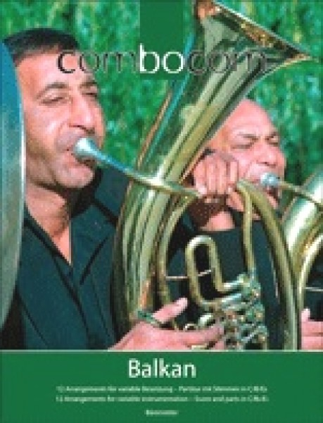 AA.VV. : Combocom: Balkan, 13 Arrangements for variable instrumentation. Score and parts in C/Bb/Eb
