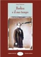 Visentin, O. : Berlioz e il suo tempo. 2 volumi