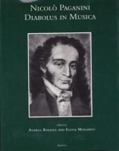 AA.VV. : Nicolò Paganini. Diabolus in Musica. Edited by Andrea Barizza and Fulvia Morabito