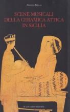 Bellia, Angela : Scene musicali della ceramica attica in Sicilia