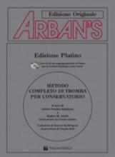 Arban, J.B. : Metodo per Tromba. Traduzine italiana di S. De Melgazzi. Con Cd