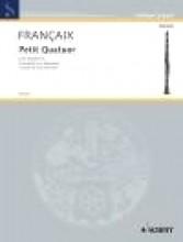 Francaix, Jean : Petit Quatuor pour Saxophones, Version for Four Clarinets