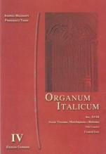 AA.VV. : Organum italicum, vol. IV. Scuole toscana, marchigiana e romana