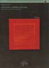 Zanetti, W. : Leggere e improvvisare. Dalla comprensione del repertorio alla creatività. Chitarra